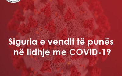 Siguria ne Vende te Punes lidhur me COVID-19